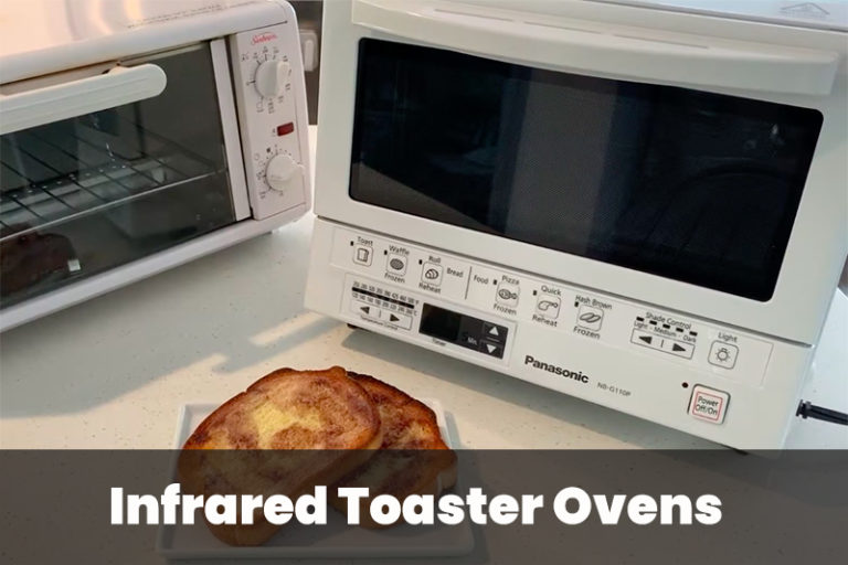 Infrared Toaster Ovens for the Modern Chef