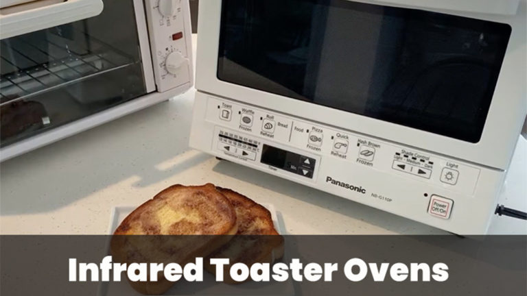 Top 3 Best Infrared Toaster Ovens for the Modern Chef