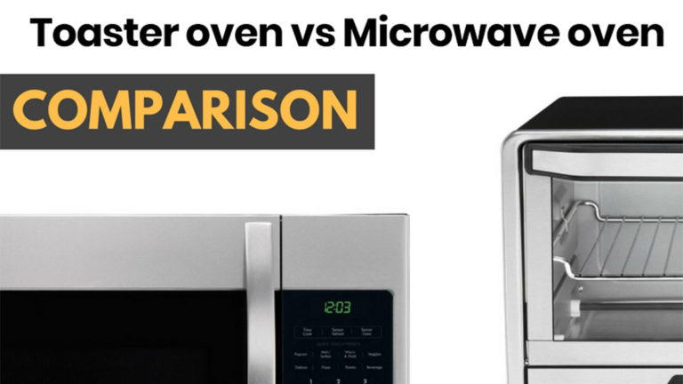 Toaster oven vs Microwave oven - 7 The Notable Differences Between The Two